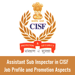 Assistant Sub Inspector in CISF