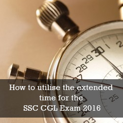 How to utilise the extended time for the SSC CGL Exam