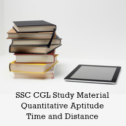 SSC CGL Exam (Tier I): Study Material: Time and Distance Concept