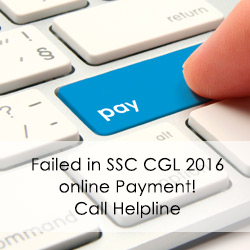 Failed in SSC CGL 2016 online Payment