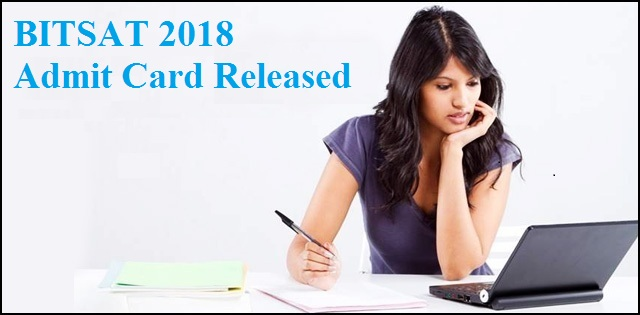 BITSAT 2018 Admit card released