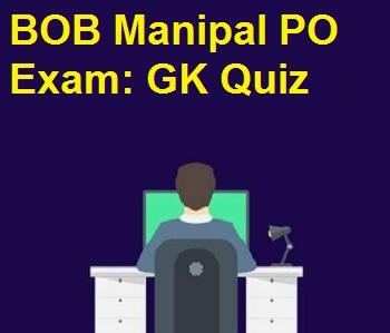 GK for BOB Manipal PO Exam