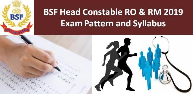 BSF Head Constable (RO & RM) Syllabus & Exam Pattern 2019