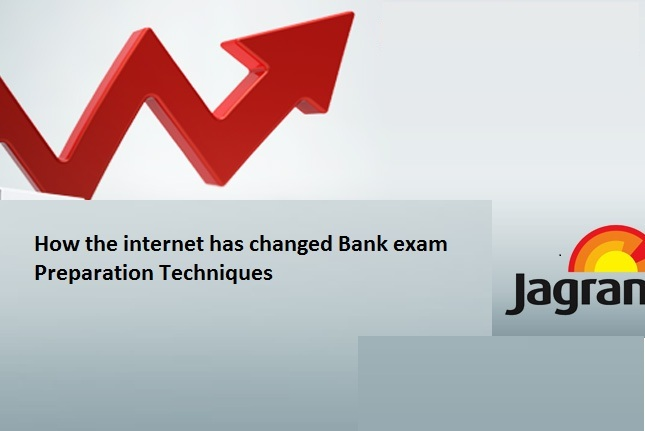 How the Internet has Changed Bank Exam Preparation Techniques