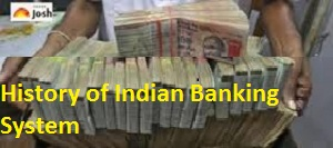 History of Indian Banking System