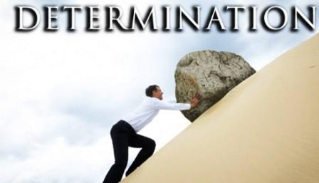 Determination is Essentail