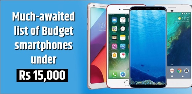 Best Budget smartphones under Rs 15,000 for college students