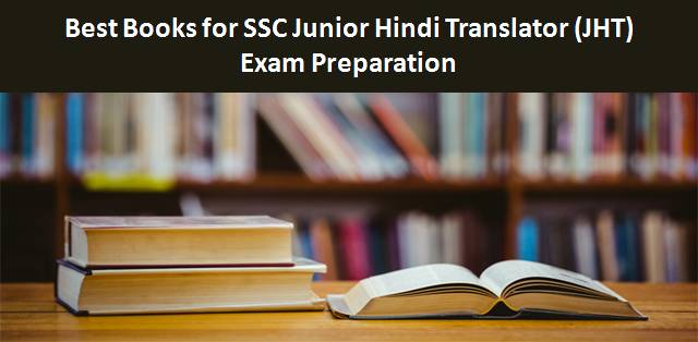 Best Books for SSC Junior Hindi Translator (JHT) 2018-19