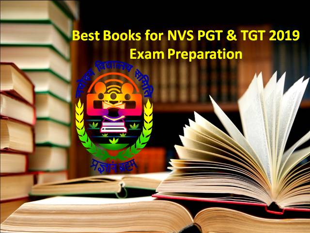 Best Books for NVS PGT & TGT 2019 Exam Preparation