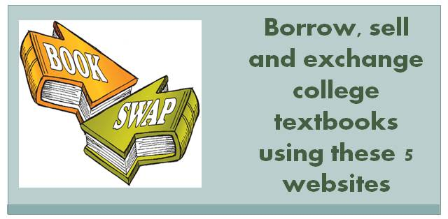 Borrow sell and exchange college textbooks using these 5 websites