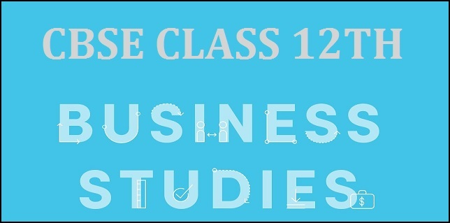 CBSE Class 12 Business Studies Sample Paper 2019