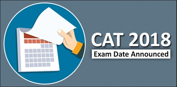 CAT 2018 Exam Date Announced