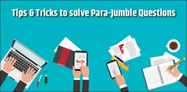 CAT 2018: Tips & Tricks to solve Para-Jumble Questions