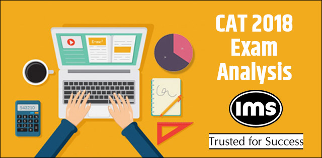CAT 2018 Exam Analysis by IMS Slot 1