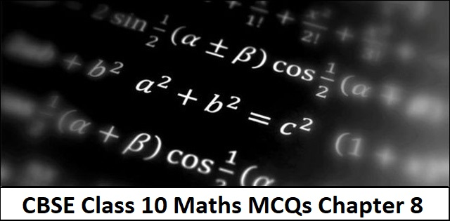 CBSE 10th Maths Important MCQs from Chapter 8 Introduction to Trigonometry with Detailed Solutions