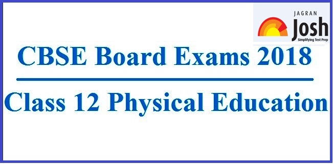 Cbse class 12 physical education board exam 2018 paper analysis and cbse board exams 2018 class 12 physical education malvernweather Gallery