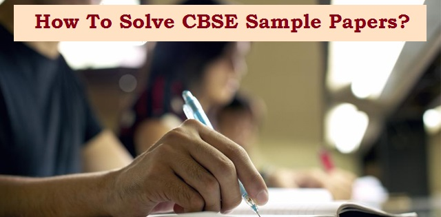 CBSE Board Exam 2020: Check important tips to solve CBSE sample papers to get maximum benefit