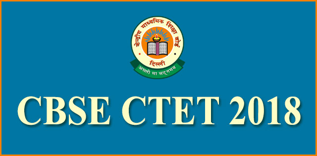 CBSE CTET 2018 document uploading date extended till September 2, Check details here