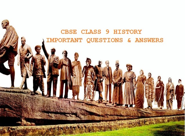 CBSE Class 9 History Important Questions