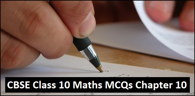 CBSE 10th Maths Exam 2020: Important MCQs from Chapter 10 Circles with Detailed Solutions