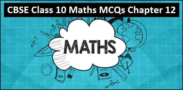 CBSE 10th Maths Exam 2020: Important MCQs from Chapter 12 Areas Related to Circles with Answers in Detail