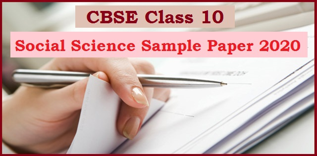 CBSE Class 10 Social Science Sample Question Paper 2020 with Marking Scheme