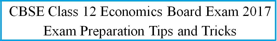 CBSE Class 12 Economics Exam 2017: Last Month Preparation Tips