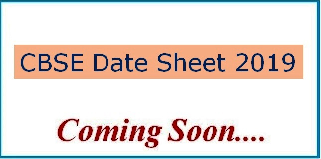 CBSE Date Sheet 2019 for Class 12th and 10th