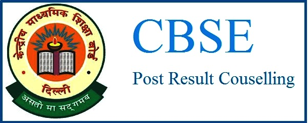 CBSE's Post Result Counselling from 28th May to 11th June 2017