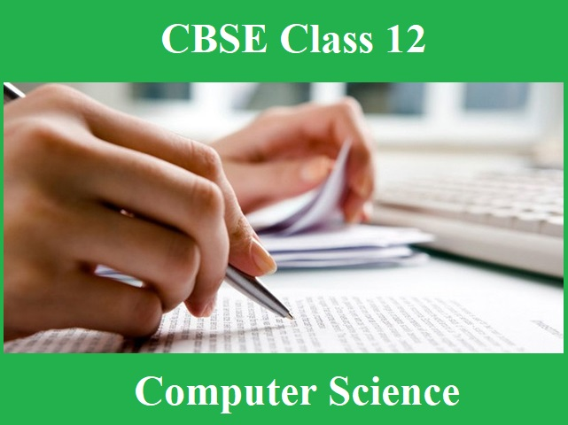 CBSE Sample Papers for Class 12 Computer Science Board Exam 2020: Old & New