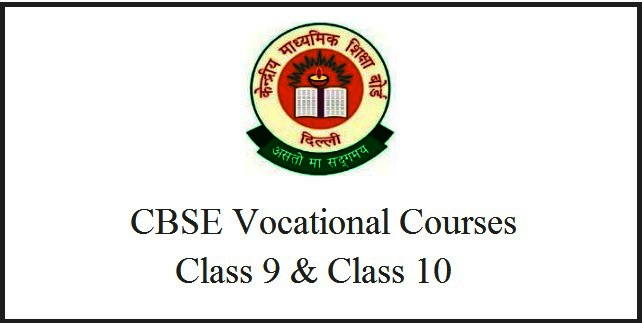 CBSE Vocational Courses for Class 9 and Class 10