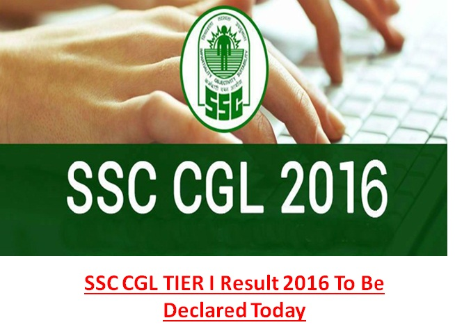 SSC CGL Tier-I exam 2016 results to be declared today
