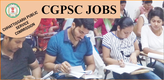 CGPSC Recruitment 2018