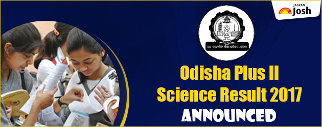 CHSE Odisha Class 12 Science Result 2017: Odisha Plus Two Result 2017 for Science stream to be announced tomorrow on orissaresults.nic.in and chseodisha.nic.in