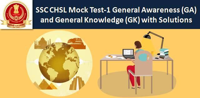 SSC CHSL Mock Test General Awareness (GA) & General