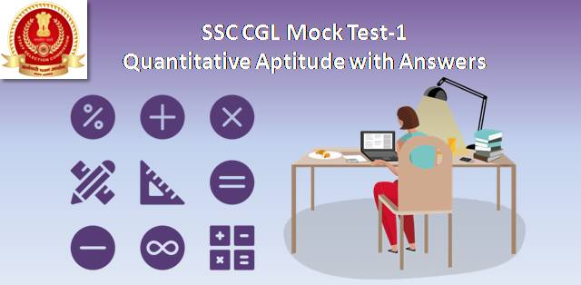 SSC CHSL Mock Test-1 Quantitative Aptitude with Answers