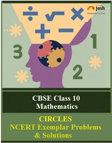 Class 10 Maths NCERT Exemplar, Circles NCERT Exemplar Problems, NCERT Exemplar Problems, Circles Class 10 NCERT Exemplar