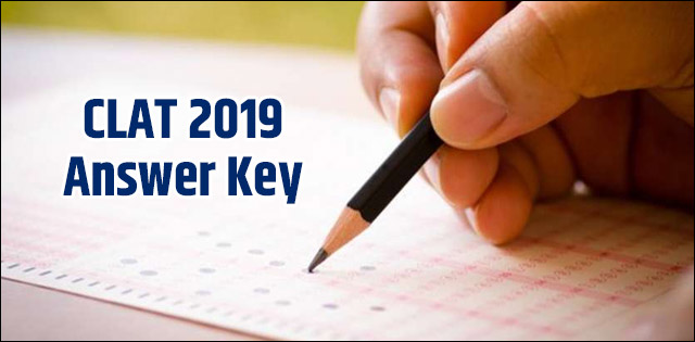 CLAT 2019 Answer Key: Get provisional and final answer key here