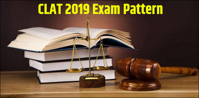 CLAT 2019 Exam Pattern: Know Marking Scheme, Mode and Duration here