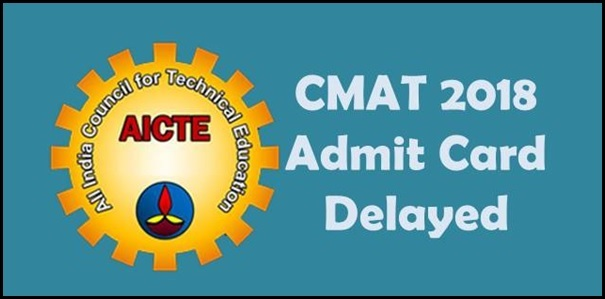 CMAT 2018 Admit Card delayed