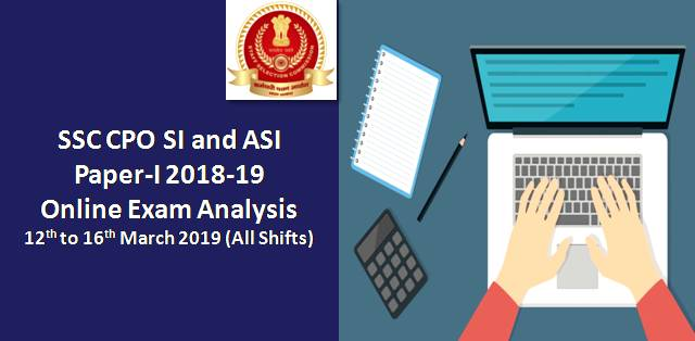 SSC CPO SI and ASI Paper-I 2018-19 Online Exam Analysis