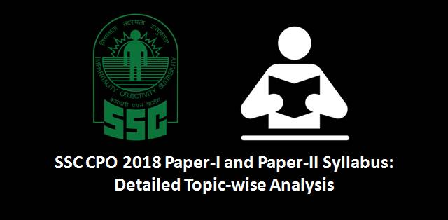 SSC CPO 2018 Paper-I and Paper-II Syllabus