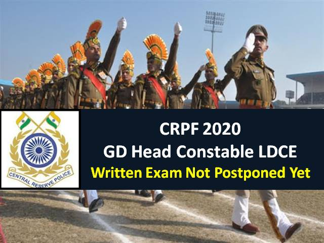 CRPF GD Constable 2020 Exam Not Postponed Yet: Candidates waiting for New Exam & Admit Card Release Dates