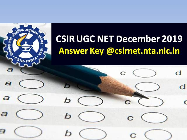 CSIR UGC NET Answer Key December 2019 to be released soon @csirnet.nta.nic.in