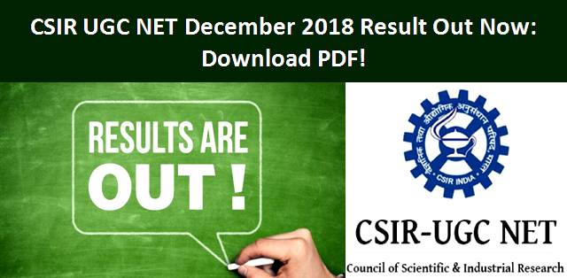 CSIR UGC NET December 2018 Result Declared: Download PDF