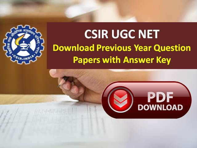 CSIR UGC NET Previous Year Papers with Answer Keys PDF Download