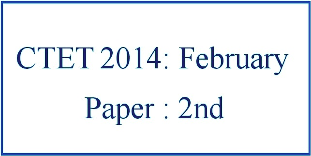CTET 2014 (February): Question Paper 2nd