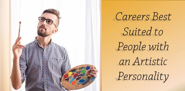 Jobs Best Suited to People with an Artistic Personality