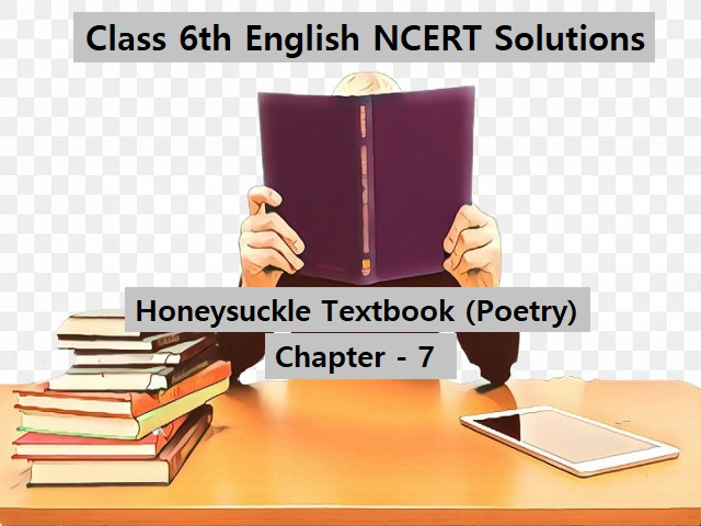 NCERT Solutions for Class 6 English - Honeysuckle Textbook ...