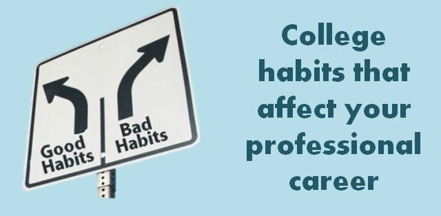 College habits that affect your job prospects negatively